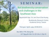 Seminar: Bat biodiversity conservation and challenges in the Southeast Asia