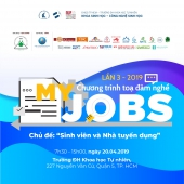 CHƯƠNG TRÌNH MY JOBS LẦN 3 - Chủ đề Sinh viên & Nhà tuyển dụng
