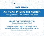 HỘI THẢO An toàn Phòng thí nghiệm - công ty Merck Life Science Việt Nam